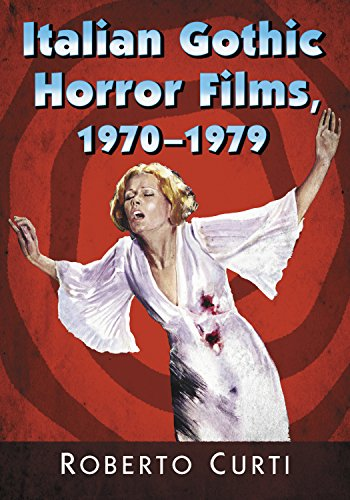 Italian Gothic Horror Films, 1970–1979