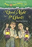img - for Magic Tree House #14: A Good Night for Ghosts (A Stepping Stone Book(TM)) (Magic Tree House (R) Merlin Mission) book / textbook / text book