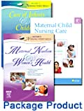 Maternal Child Nursing Care - Text, Mosby's Maternal-Newborn and Women's Health Nursing Video Skills, and Mosby's Care of Infants and Children Video Skills Package, Perry, Shannon E. and Mosby, 0323099041