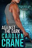 Against the Dark (Undercover Associates Book 1)
