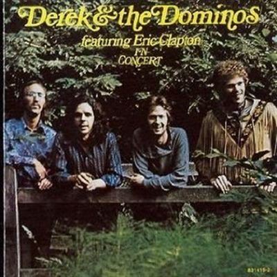 Derek & The Dominos In Concert