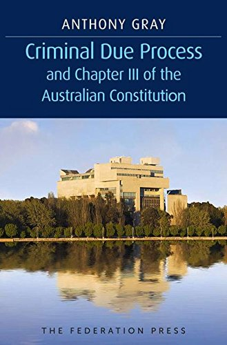 Criminal Due Process and Chapter III of the Australian Constitution