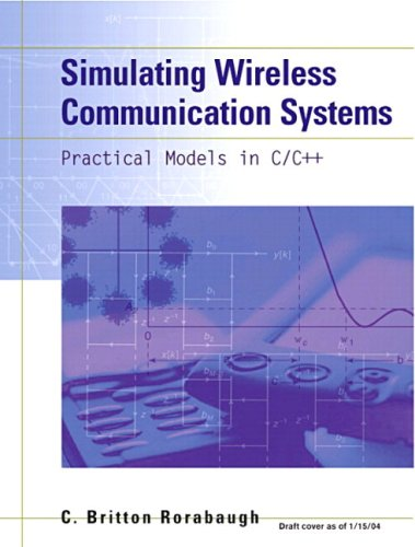 Simulating Wireless Communication Systems: Practical Models In C++ (paperback) by Brand: Prentice Hall