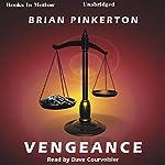 Vengeance | Brian Pinkerton