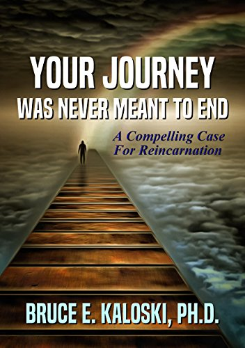 #freebooks – Your Journey Was Never Meant to End: A Compelling Case for Reincarnation