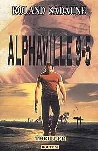 Alphaville 9-5 par Roland Sadaune
