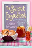 The Secret Ingredient, Laura Schaefer, 1442419601
