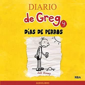 Diario de Greg 4. Días de perros (Edición audio Audible