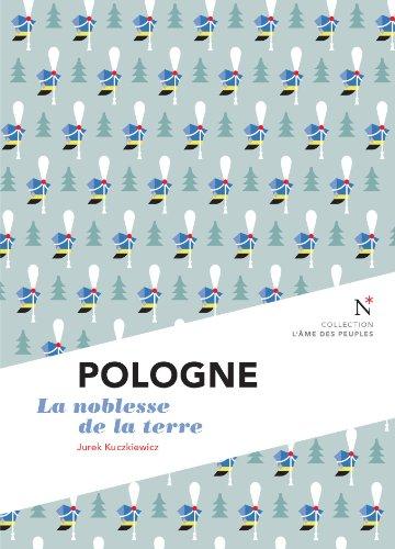 pologne-la-noblesse-de-la-terre-lame-des-peuples-lame-des-peuples-french-edition