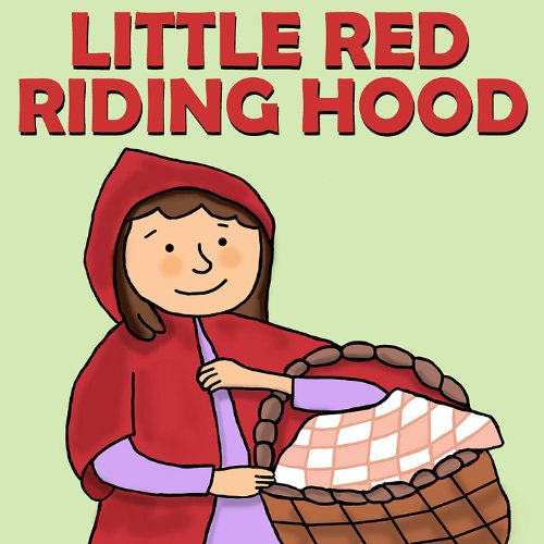 Little Red Riding Hood (Little Red Riding Hood Story For Kids)