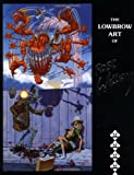 Low Brow Art of Robert Williams 9780867194180