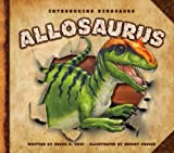 Allosaurus (Introducing Dinosaurs)