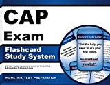 By CAP Exam Secrets Test Prep Team CAP Exam Flashcard Study System: CAP Test Practice Questions & Review for the Certified Administrati [Cards]