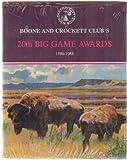 Boone and Crockett Club's Twentieth Big Game Awards, , 0940864169