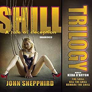 The Shill Trilogy Audiobook