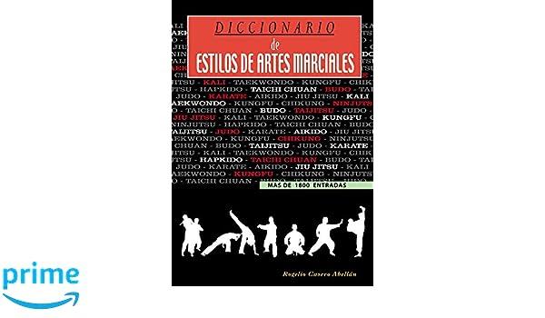 Diccionario de estilos de artes marciales: Amazon.es ...