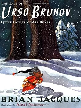 The Tale of Urso Brunov: Little Father of All Bears 0142407232 Book Cover