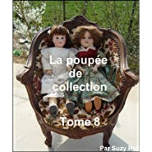La poupée de collection Tome 8 (French Edition)