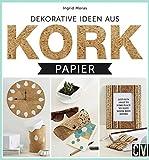 Dekorative Ideen aus Kork-Papier