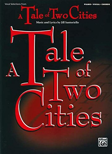 Tale of Two Cities (Vocal Selections): Piano/Vocal/Chords