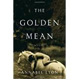 The Golden Meanby Annabel Lyon