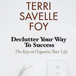 Declutter Your Way to Success Audiobook