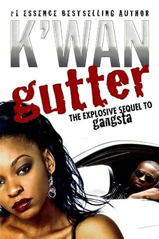 Gutter: A Novel (Kwan Paperbacks)