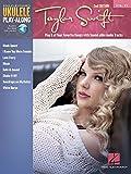 Taylor Swift: Ukulele Play-Along Volume 23 Bk/Online Audio 2nd Edition (Hal Leonard Ukulele Play-Along)