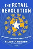 Walmart Best Deals - The Retail Revolution: How Wal-Mart Created a Brave New World of Business