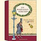 Ein Weihnachtsmärchen: Charles Dickens in 24 Büchlein (Adventskalender)