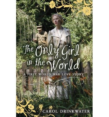 [(The Only Girl in the World )] [Author: Carol Drinkwater] [Apr-2014] pdf