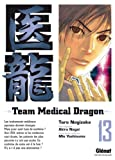 Team Medical Dragon, Tome 13