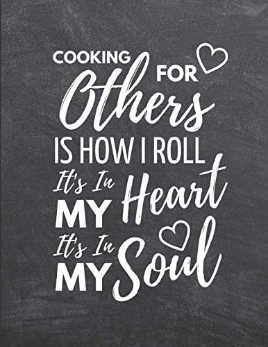It's In My Soul: Blank Recipe Cookbook To write In ~ Large 8