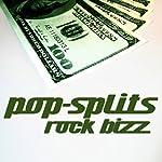 Rock Bizz (Pop-Splits) 21 Geschichten zu Geld und Ruhm |  N.N.