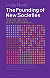The Founding of New Societies: Studies in the