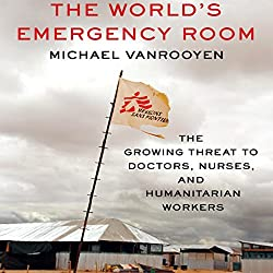The World's Emergency Room