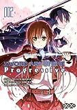 Sword Art Online Progressive, Tome 2 :