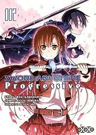 Sword Art Online : Progressive, tome 2 par Reki Kawahara