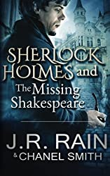 Sherlock Holmes and the Missing Shakespeare (The Watson Files) (Volume 1)