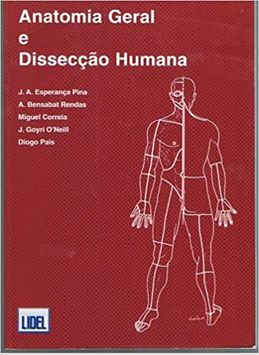 Anatomia Geral E Disseccao: Esperanca Pina: 9789727570003: Amazon ...