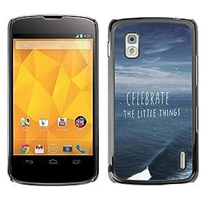 Be Good Phone Accessory // Dura Cáscara cubierta Protectora Caso Carcasa Funda de Protección para LG Google Nexus 4 E960 // celebrate little things ocean storm summer