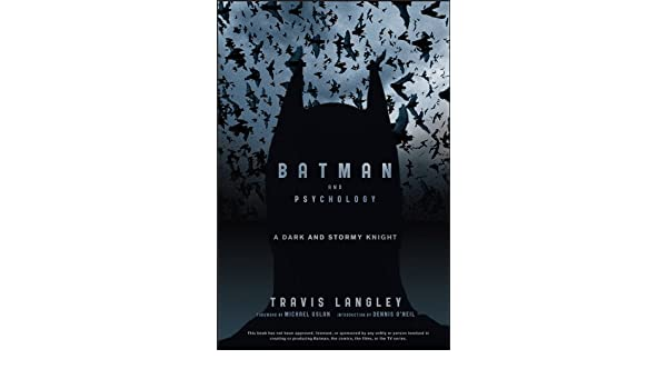 Batman and Psychology: A Dark and Stormy Knight (English ...