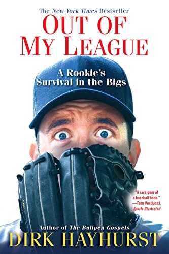 Out Of My League: A Rookie's Survival in the ()