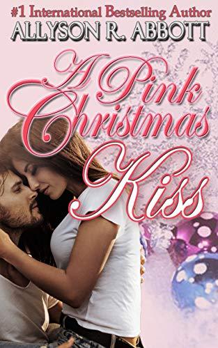 Christmas Kiss 3.A Pink Christmas Kiss