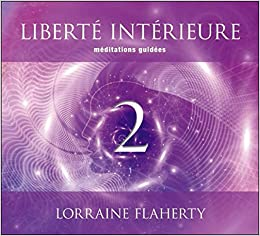 Liberte Interieure 2 Meditations Guidees Livre Audio 2cd