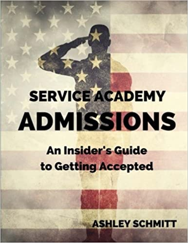 Amazon com: Service Academy Admissions: An Insider's Guide