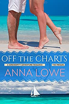 Off the Charts (Serendipity Adventure Romance) by [Lowe, Anna]
