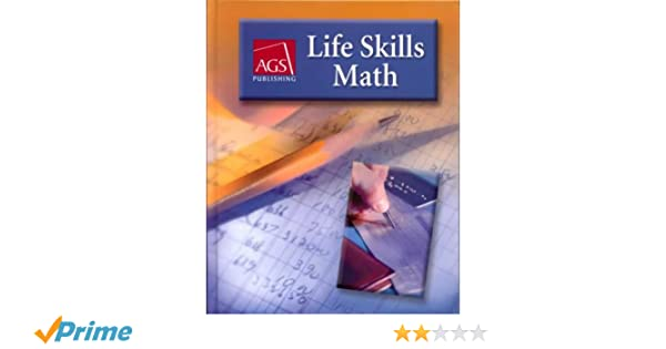 LIFE SKILLS MATH WORKBOOK ANSWER KEY: AGS Secondary: 9780785429371 ...
