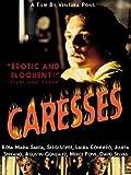 Caresses (English Subtitled)