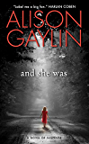 And She Was: A Novel of Suspense (Brenna Spector Novel Book 1)